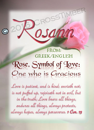 PC-FL17, Name Meaning Card, Wallet Sized, with Bible Verse, personalized, flower, rosann roses rose