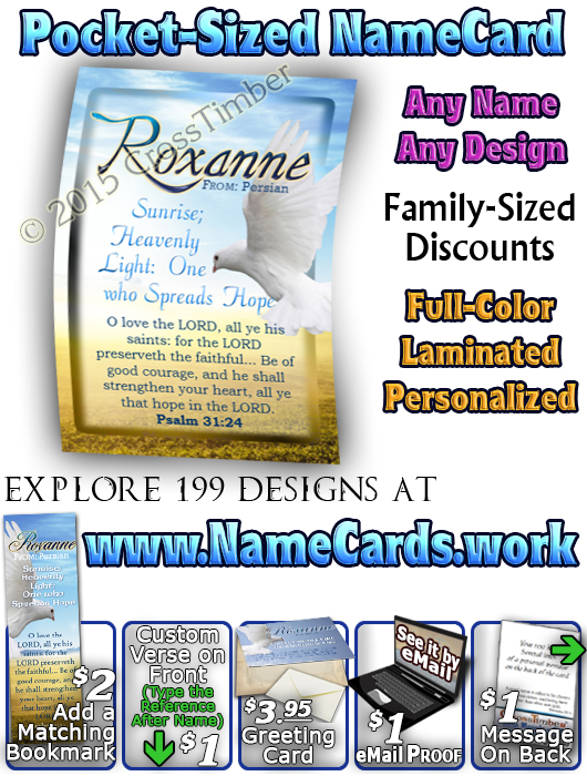 PC-AN14, Name Meaning Card, Wallet Sized, with Bible Verse Roxanne dove peace