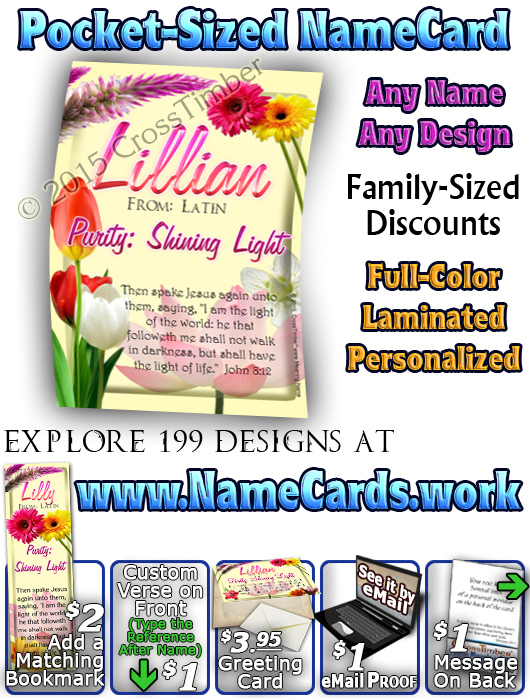 PC-FL18, Name Meaning Card, Wallet Sized, with Bible Verse, personalized, flower,  lillian flower floral garden